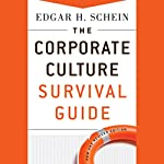 The Corporate Culture Survival Guide, New and Revised Edition | Edgar H. Schein