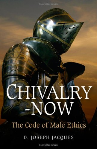Chivalry-Now: The Code of Male Ethics