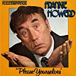 Frankie Howerd: Please Yourselves | David Nobbs,David McKellar
