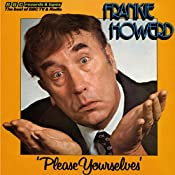 Frankie Howerd: Please Yourselves | [David Nobbs, David McKellar]
