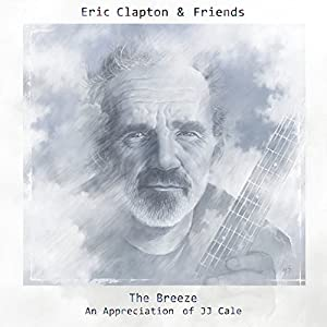 The Breeze - An Appreciation of JJ Cale [Vinyl LP]