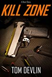KILL ZONE (An Action-Adventure Short Story)