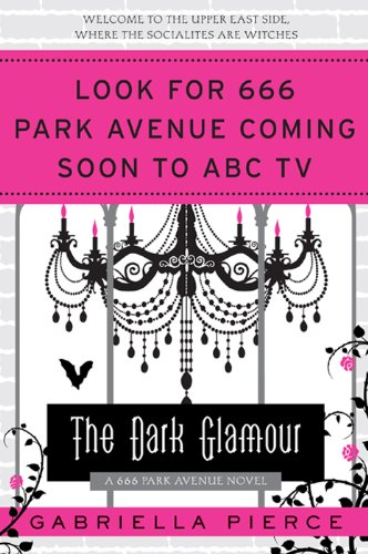 The Dark Glamour (666 Park Avenue)