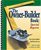 img - for The Owner-Builder Book: Special Reports book / textbook / text book
