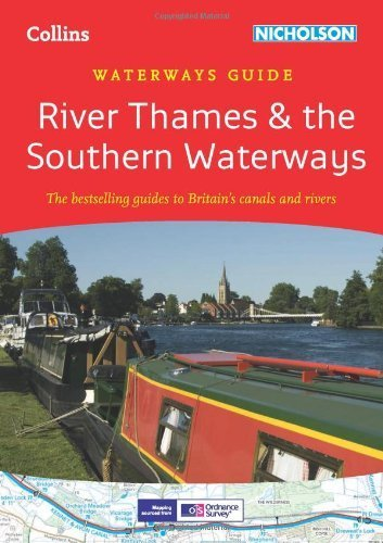 River Thames & the Southern Waterways: Waterways Guide 7 (Collins/Nicholson Waterways Guides) Spi Rep edition by Collins UK (2014) Spiral-bound