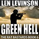 Green Hell Audiobook by Len Levinson Narrated by Ray Porter