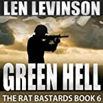Green Hell (       UNABRIDGED) by Len Levinson Narrated by Ray Porter