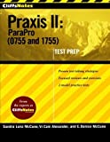 img - for CliffsNotes Praxis II: ParaPro (0755 and 1755) by Cain Alexander, Vi, McCune, Ennis Donice, Luna McCune, Sandra (July 24, 2009) Paperback book / textbook / text book