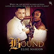 Bound: Chained Trilogy, Book 2 | Elise Marion