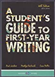 img - for A Student's Guide to First Year Writing 2015-2016, 36th Edition book / textbook / text book