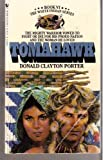 Tomahawk-Book VI- The White Indian Series (0553205595) by Donald Clayton Porter