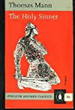 The Holy Sinner (Modern Classics) (0140016252) by Thomas Mann