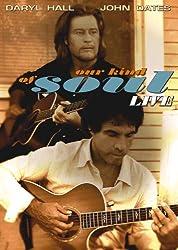 Daryl Hall & John Oates: Our Kind Of Soul: Live