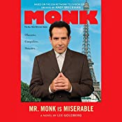 Mr. Monk is Miserable | Lee Goldberg