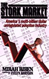 cover of The Stork Market: America's Multi-Billion Dollar Unregulated Adoption Industry