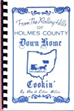 img - for From the Rolling Hills of Holmes County Down Home Cookin book / textbook / text book