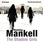 The Shadow Girls Audiobook by Henning Mankell Narrated by Sean Barrett