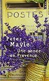 Une Année En Provence (French Edition)