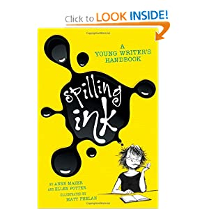 Spilling Ink: A Young Writer's Handbook by