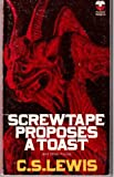 Screwtape Proposes a Toast (0006224857) by Lewis, C. S.