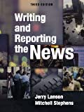 img - for Writing and Reporting the News book / textbook / text book