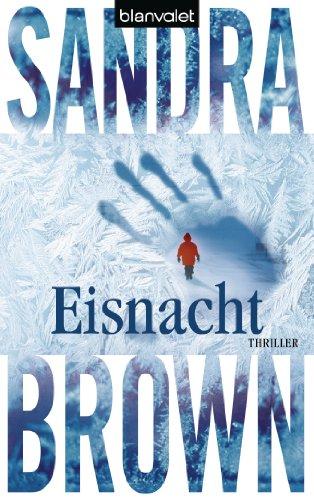Sandra Brown  Christoph Göhler - Eisnacht