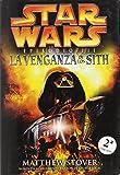 Star Wars, Episodio III/Star Wars, Episode III: La Venganza De Los Sith/ Revenge of the Sith (Spanish Edition) (8495070901) by Stover, Matthew Woodring