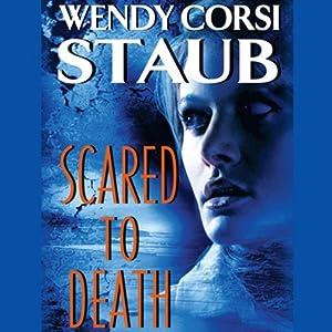 Scared to Death | [Wendy Corsi Staub]