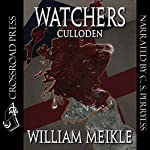Watchers: Culloden! | William Meikle