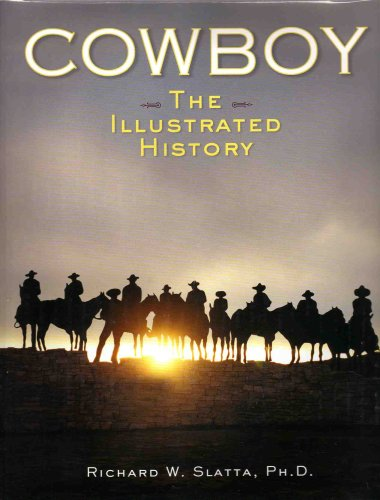 Cowboy - The Illustrated History