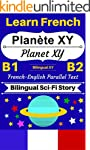 [Learn French - Bilingual Sci-Fi Stor...