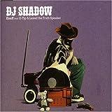 Enuff - DJ Shadow