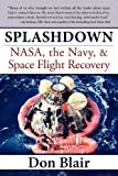 img - for Splashdown: NASA, the Navy, & Space Flight Recovery book / textbook / text book