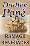 Ramage and the Renegades (0755113942) by Pope, Dudley