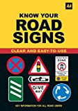 Know Your Road Signs (AA)