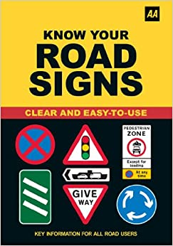 Know Your Road Signs 2015 (AA Driving Test): Amazon.co.uk ...