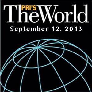 The World, September 12, 2013 Radio/TV Program