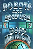 Isaac Asimov Robots and Empire