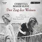Der Zug der Waisen (       ungekürzt) von Christina Baker Kline Gesprochen von: Beate Himmelstoß, Susanne Schroeder