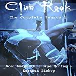 Club Rook: The Complete Season One | Noel Meredith,Skye Montague,Erzabet Bishop