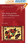 War, Exile and the Music of Afghanist...