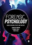 img - for Forensic Psychology: Theory, research, policy and practice book / textbook / text book