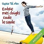 Entre mes doigts coule le sable (Marie-Lou & Matthieu 2) | Sophie Tal Men