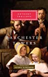 Anthony Trollope Barchester Towers (Everyman's Library Classics)