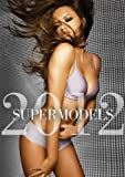 Supermodels: the 2012 Top Model