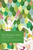 The Madeleine Poems
