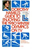 img - for Dorothy Hamill's Guide to Enjoying the 1980 Winter Olympics on TV book / textbook / text book