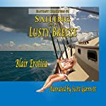 Sailing on a Lusty Breeze: A Novella of Sex and Sailing: Fantasy Charters, Book 1 | Blair Erotica
