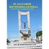 El Salvador Sociologia General (Realidad Nacional - Sociedad Informacional)