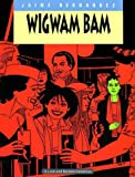 img - for Love & Rockets Vol. 11: Wigwam Bam book / textbook / text book